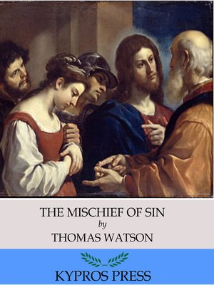 cover image of The Mischief of Sin